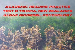 Academic reading practice test 8 Tikopia, New Zealand's Algae Biodiesel, Psychology