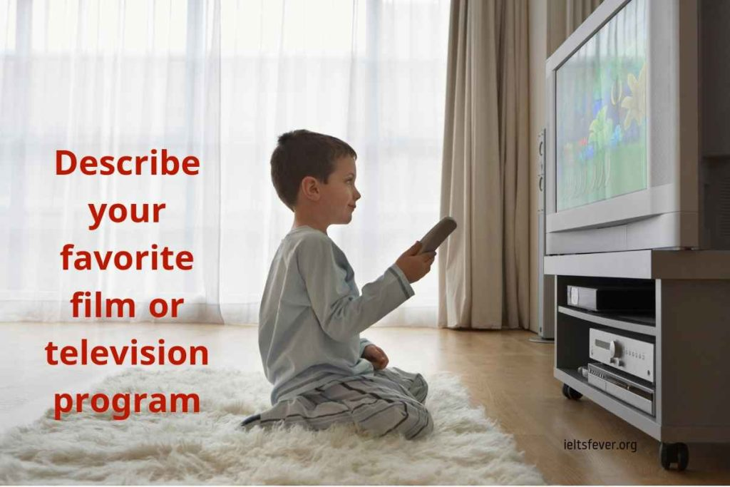 Describe your favorite film or television program With Audio sample