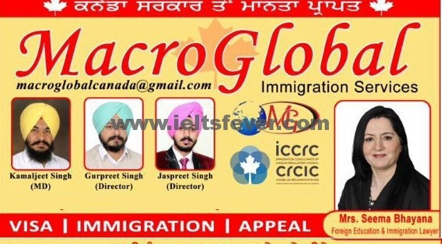 MACRO GLOBAL IMMIGRATION Moga Office :- Akalsar Chonk , G.T. Road, Moga 142001 ph:- +91 1636-502473 , 99144-49069