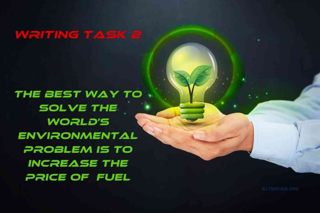 The Best Way to Solve the World's Environmental Problem