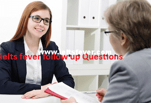 Speaking follow up questions Describe a place in other countries where you would like to work for a short time