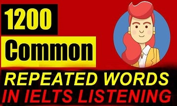 most commonly repeated words in IELTS Listening Test Ielts Exam