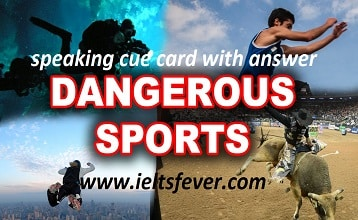 A dangerous sport IELTS speaking part 2 cue card with answer