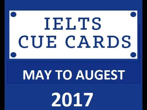 May to August 2017 speaking cue cards with answers