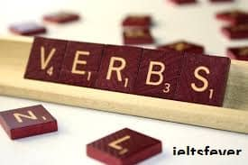 WRONG USAGE OF VERBS IELTS EXAM
