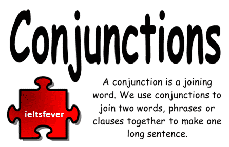 WRONG USAGE OF CONJUNCTIONS IELTS EXAM