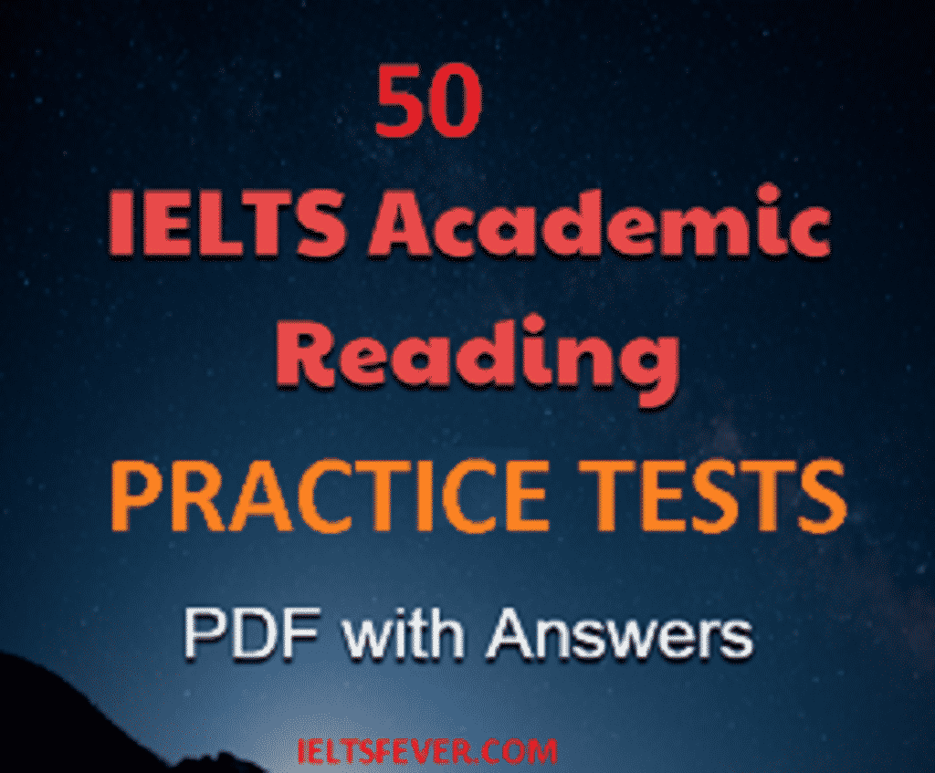 Academic Reading Practice Test With Answers Free PDF 50 Test Files Part 1 IELTS Exam