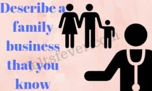Describe a family business that you know