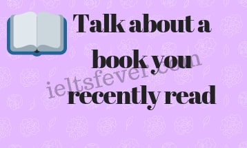 Talk about a book you recently read