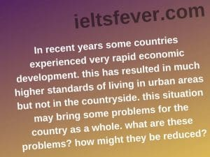 In recent years some countries experienced very rapid economic