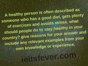 A healthy person is often described as someone who has a good diet