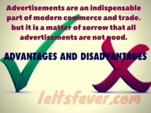 Advertisements are an indispensable part of modern commerce and trade.