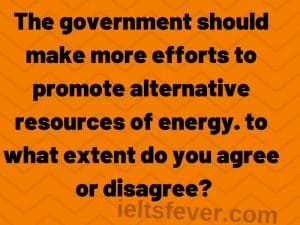 The government should make more efforts to promote alternative
