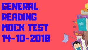 GENERAL READING MOCK TEST 14-10-2018 IELTSFEVER