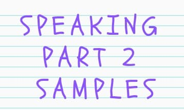 Speaking part 2 samples 2