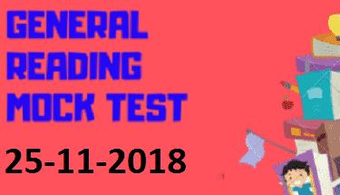 GENERAL READING MOCK TEST 25-11-2018