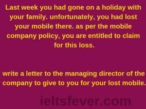 Last week you had gone on a holiday with your family. unfortunately