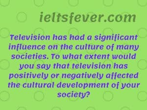 Television has had a significant influence on the culture of many cultural development