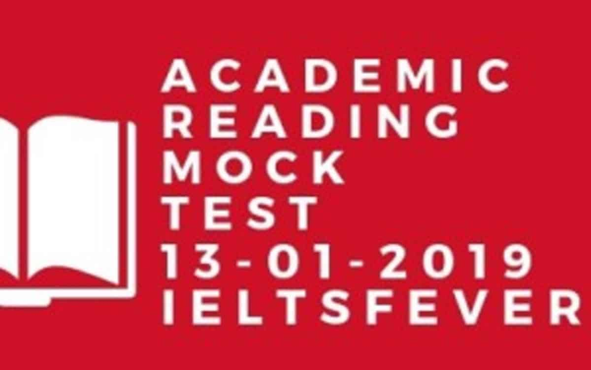 Academic reading Mock Test 13-01-2019 - IELTS FEVER