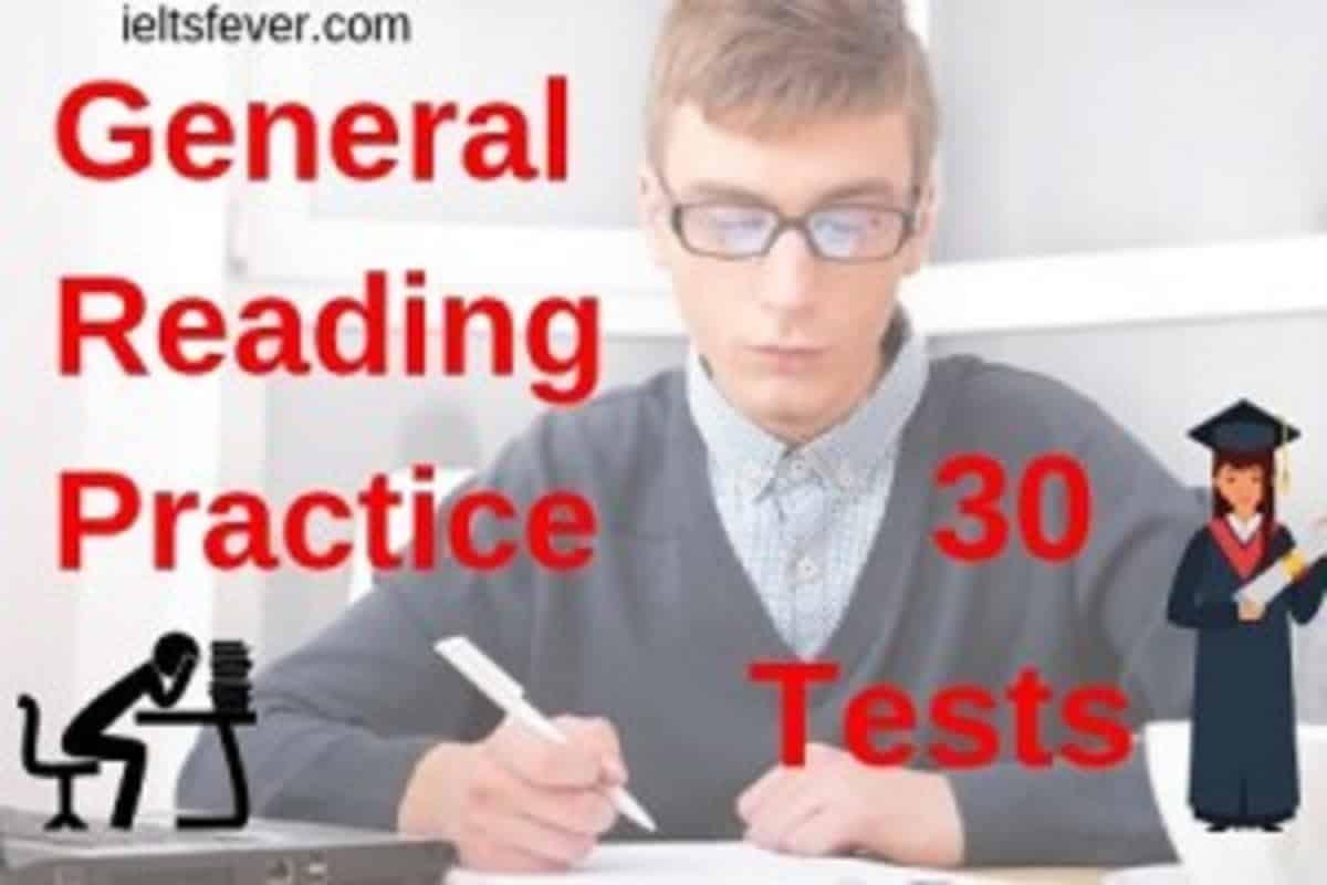 General reading practice test for ielts pdf 30 Tests - IELTS FEVER