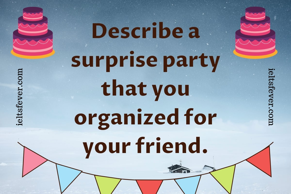 Describe a surprise party that you organized for your friend birthday party for saba
