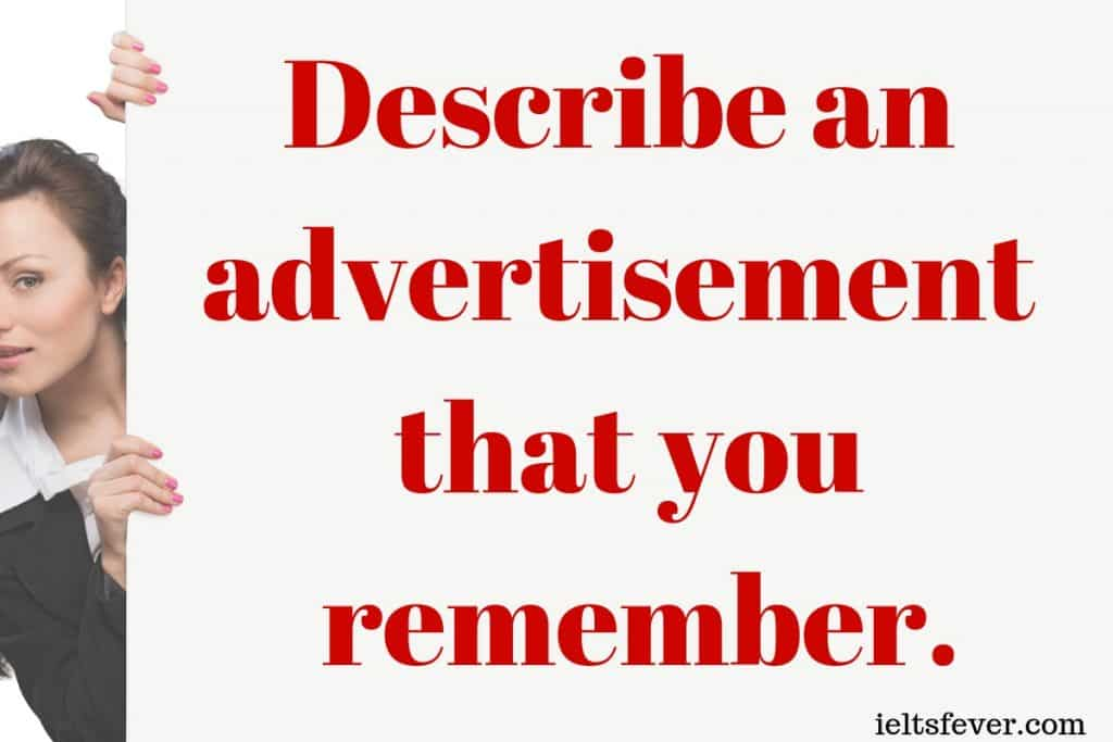 Describe an advertisement that you remember Well