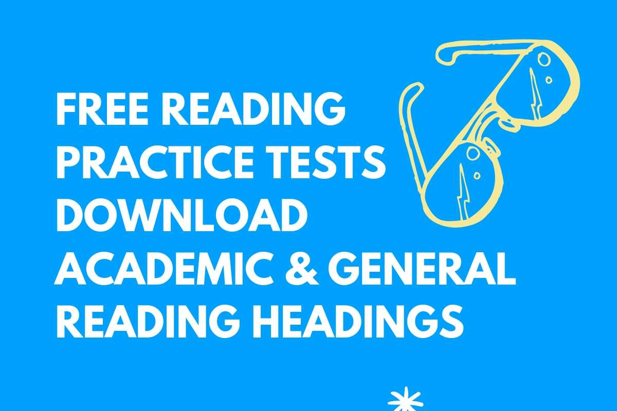 Free reading practice tests download Academic & General Reading