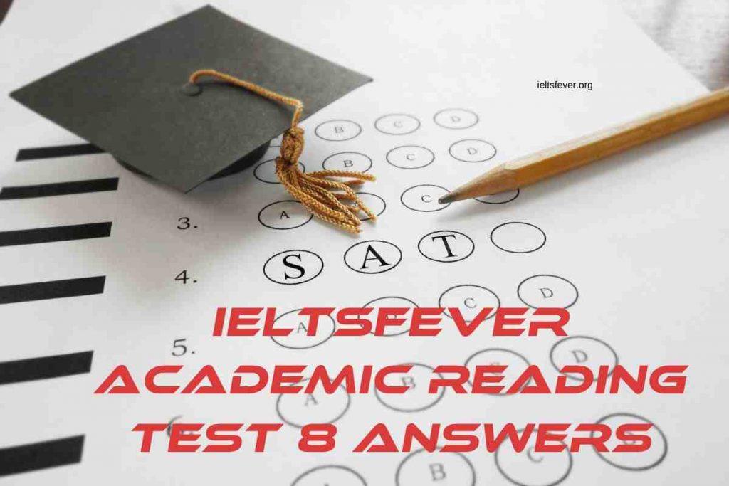 IELTSFever Academic Reading Test 8 Answers Tikopia New Zealand's Algae Biodiesel Psychology