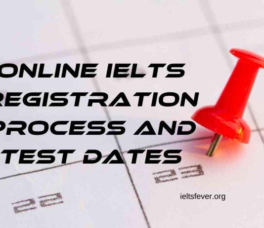 Online IELTS Registration Process and Test Dates