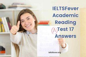 IELTSFever Academic Reading Test 16 Answers