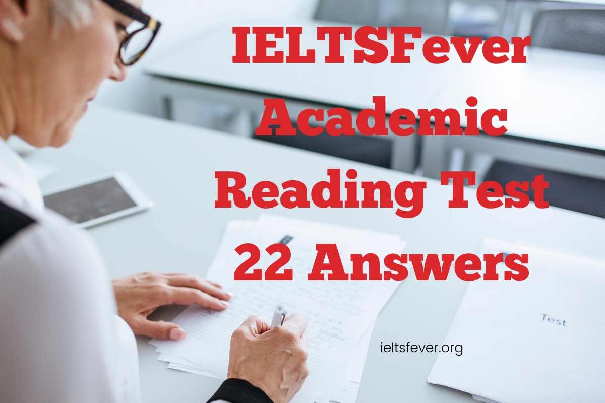 IELTSFever Academic Reading Test 22 Answers. ( Passage 1 Hemisphere, Passage 2 Difficult aspect of money, Passage 3 Hydrogen and carbon  )