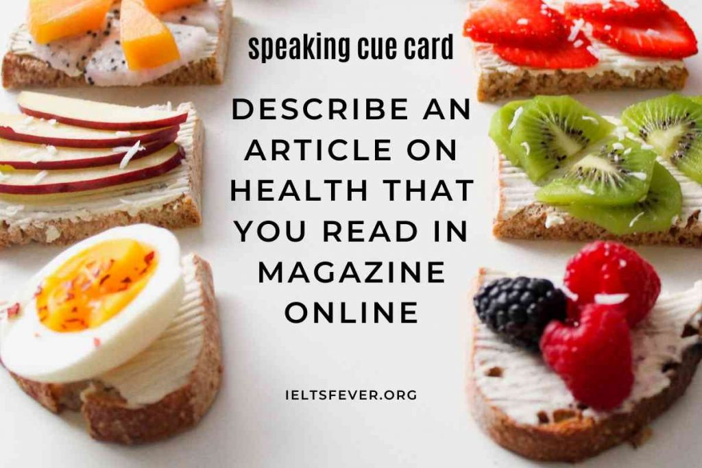 Describe an article on health that you read in magazine online