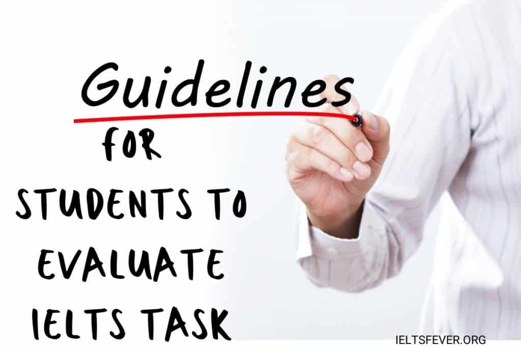 Guidelines for Students to Evaluate for IELTS Task