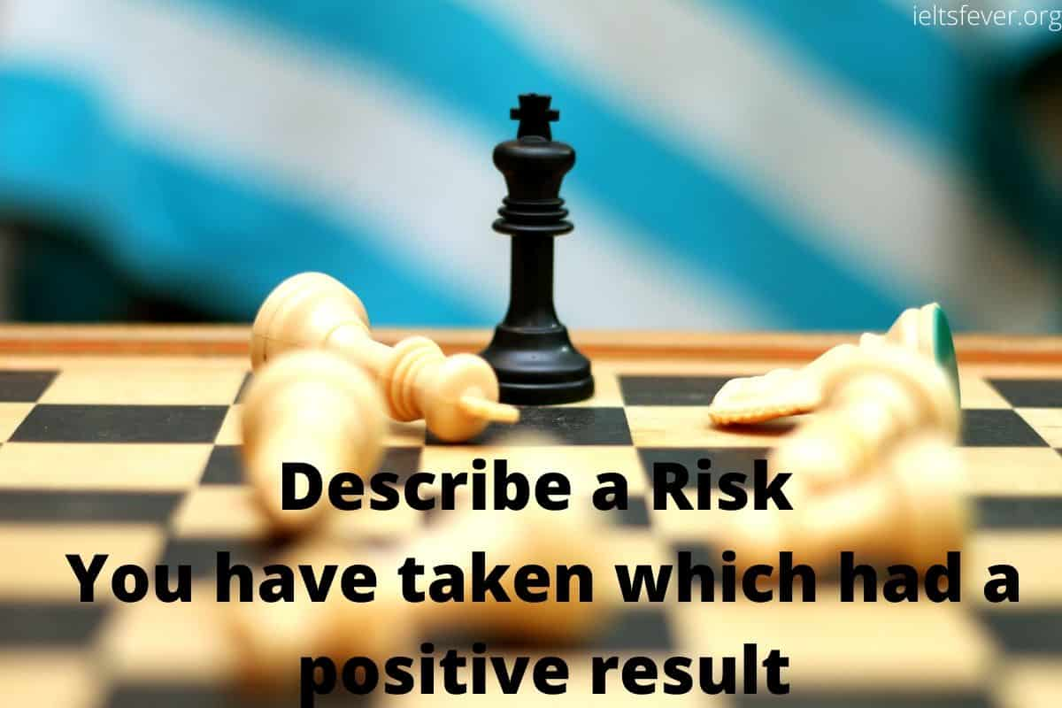 Describe a Risk You have taken which had a positive result
