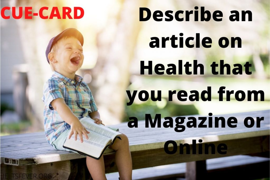 Describe an article on health that you read from a magazine or online