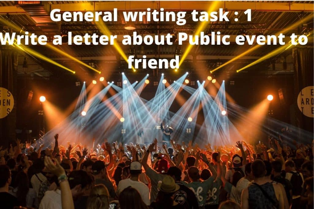 Write a letter to friend about the Public event in your town