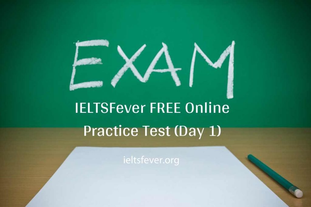 IELTSFever FREE Online Practice Test (Day 2)15-07-2020