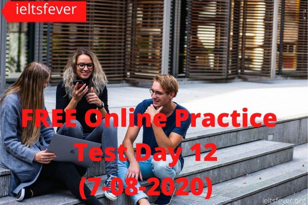 IELTSFever FREE Online Practice Test Day 11 (5-08-2020) (1)