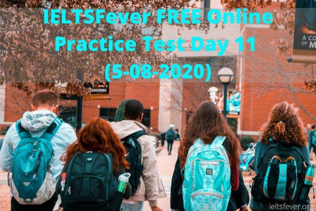 IELTSFever FREE Online Practice Test Day 11 (5-08-2020)