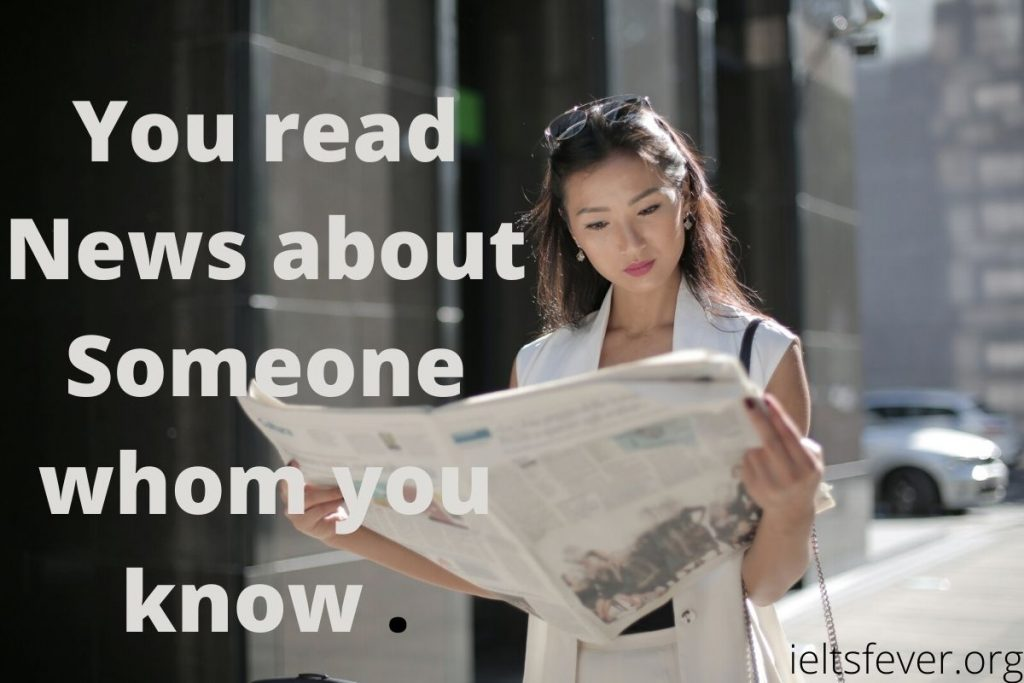 You read news about someone whom you know personally.