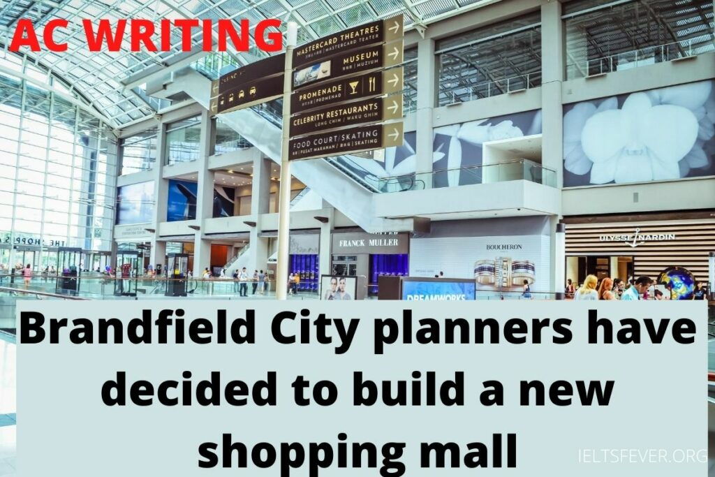 Brandfield City planners have decided to build a new shopping mall