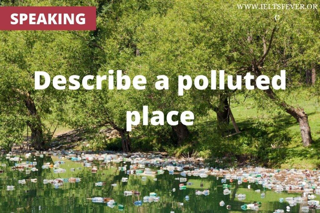 Describe a polluted place pollution river