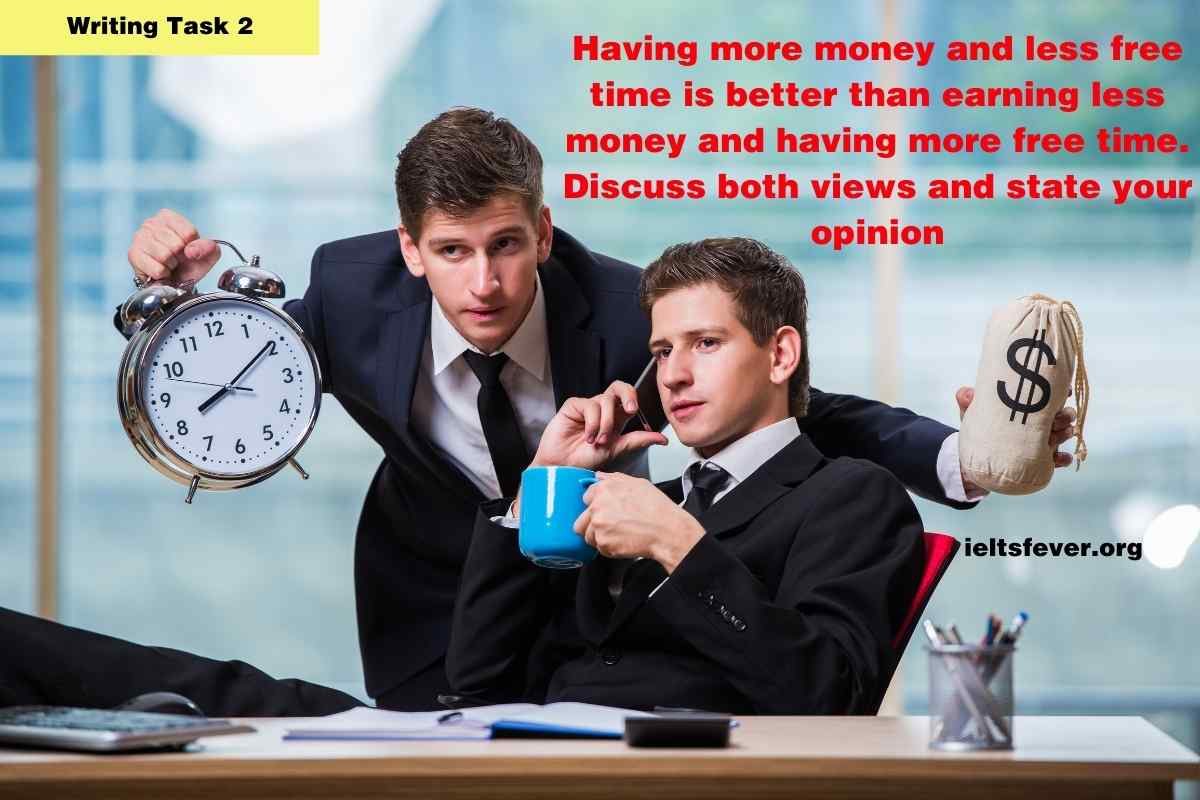 Having more money and less free time is better than earning