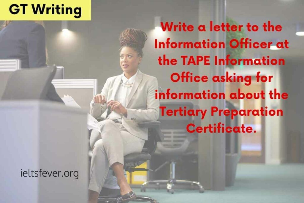 letter to the Information Officer at the TAPE Information about course
