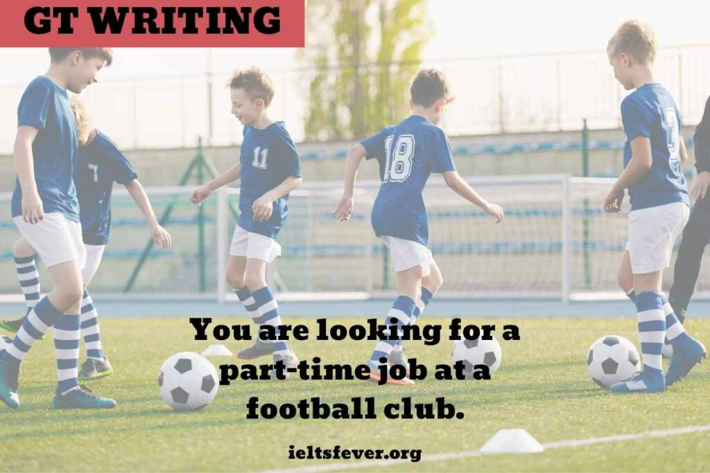 You are looking for apart-time jobat a football club.