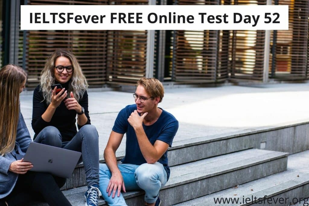 IELTSFever FREE Online Test Day 52