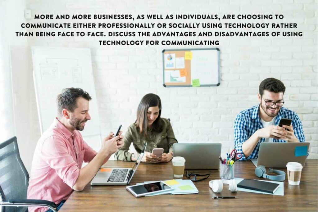 Communicate Either Professionally or Socially Using Technology
