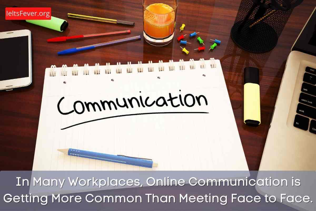 Online Communication is Getting More Common Than Meeting Face to Face