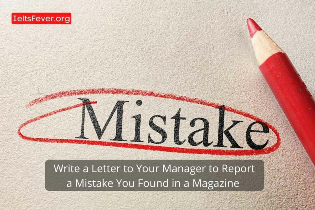 Letter to Your Manager to Report a Mistake You Found in a Magazine