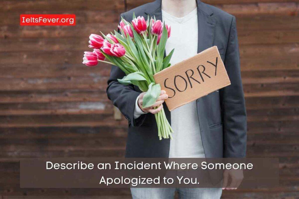 Describe anIncidentWhere Someone Apologized to You. (1)